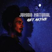 Junior Natural - Get Aktive (Zion High) LP